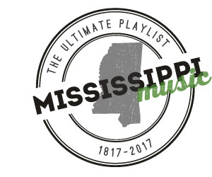 The Ultimate Mississippi Playlist